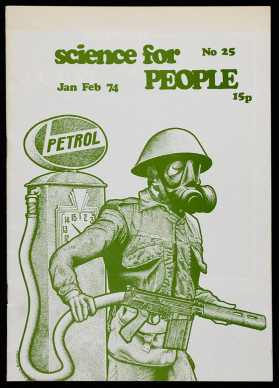 Cover of Science for People magazime showing pen and ink illustration of a soldier carrying a gun attached by hose to a petrol pump