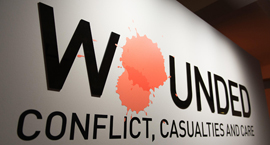 Wounded Conflict Casualties and Care exhibition entrance display board